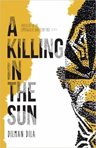 A Killing in the Sun by Dilman Dila (2014-09-23)