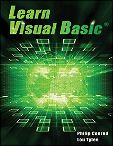 Learn Visual Basic: A Step-By-Step Programming Tutorial: Amazon.es: Philip Conrod, Lou Tylee: Libros en idiomas extranjeros