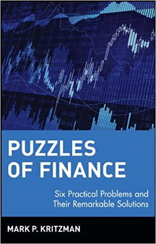 Amazon puzzles of finance six practical problems and their amazon puzzles of finance six practical problems and their remarkable solutions wiley investment ebook mark p kritzman kindle store fandeluxe Choice Image