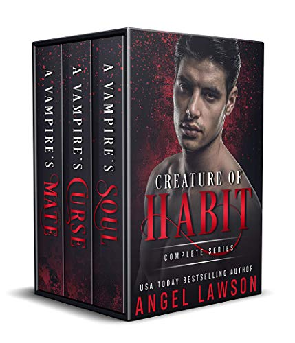 (Creature of Habit Series, A Vampire Paranormal Romance Books 1-3)