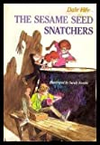 The Sesame Seed Snatchers, Dale Fife, 0395348269