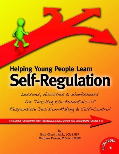 Helping Young People Learn Self-Regulation Pap/Cdr edition by Brad Chapin, Matthew Penner (2012) Perfect Paperback