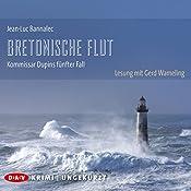 Bretonische Flut (Kommissar Dupin 5) | Jean-Luc Bannalec