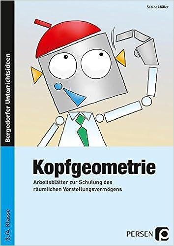 Kopfgeometrie: Arbeitsblätter zur Schulung des räumlichen ...