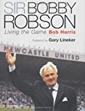 Sir Bobby Robson, Bob Harris, 0297843621