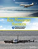 Risk Management Handbook, Federal Aviation Administration, 1616086971
