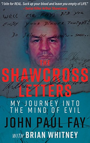 A true crime book that will horrify, enlighten, and keep you up at night. Brian Whitney's THE SHAWCROSS LETTERS: My Journey Into The Mind Of Evil