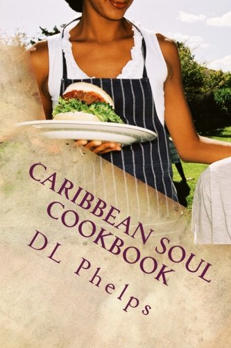 Search : Caribbean Soul - Soul Food for the Soul: Vegan & Vegetarian Cookbook