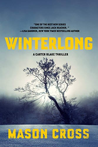 Winterlong: A Carter Blake Thriller (Carter Blake) by [Cross, Mason]