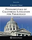 Fundamentals of California Litigation for Paralegals