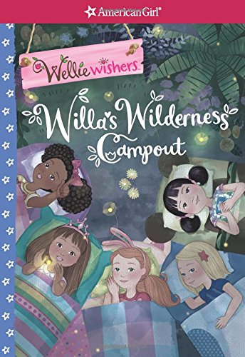 Willa's Wilderness Campout (American Girl: Wellie Wishers)