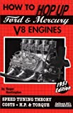 How to Hop up Ford and Mercury V8 Engines, Roger Huntington, 1931128081