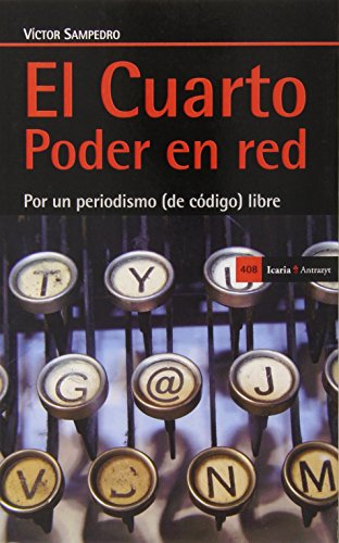 Descargar Libro El Cuarto Poder En Red Victor Sampedro Blanco