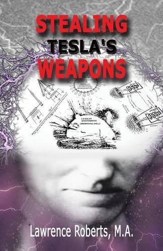 STEALING TESLA'S WEAPONS