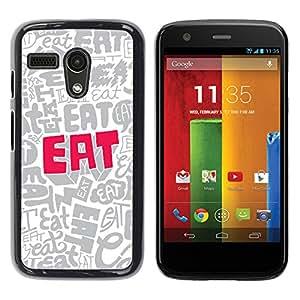 KOKO CASE / Motorola Moto G 1 1ST Gen I X1032 / comer alimentos cotización cartas wallpaper lema / Delgado Negro Plástico caso cubierta Shell Armor Funda Case Cover