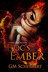 Doc's Ember: Devil Iron MC Book 4 (Devil Iron MC Series)