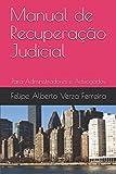 Manual de Recuperação Judicial: Para