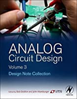 Analog Circuit Design, Volume 3: Design Note Collection Front Cover