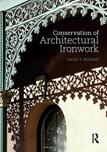 - Conservation of Architectural Ironwork