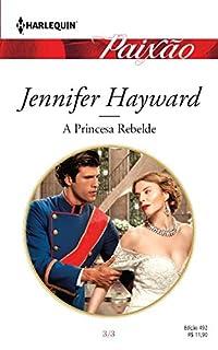 Paixão 492. A Princesa Rebelde