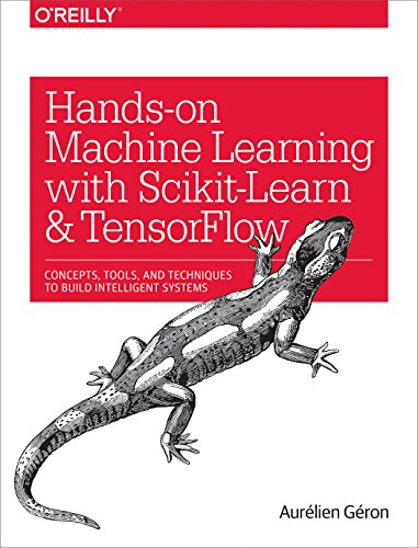 1491962291 - Hands-On Machine Learning with Scikit-Learn and TensorFlow: Concepts, Tools, and Techniques to Build Intelligent Systems