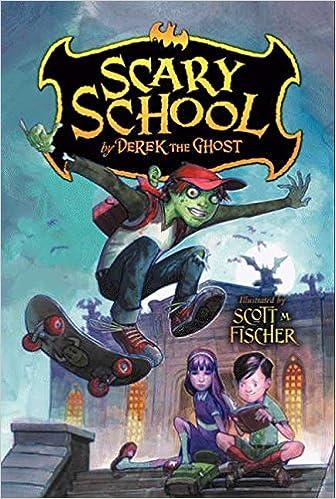 Scary School: Amazon.es: Derek the Ghost, Scott M. Fischer ...