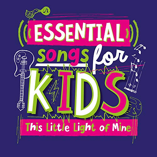 (Essential Songs for Kids - This Little Light of Mine)
