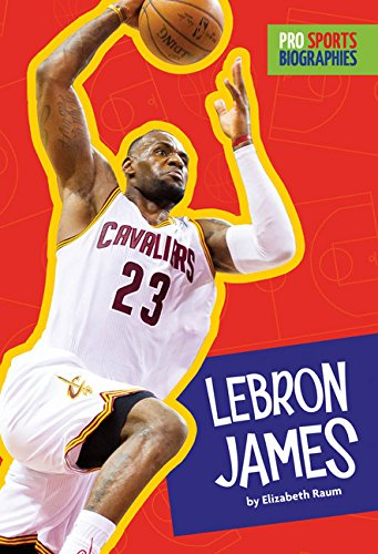 Read Online Pro Sports Biographies: LeBron James ebook