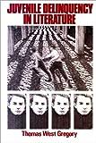 Juvenile Delinquency in Literature, , 0582281636