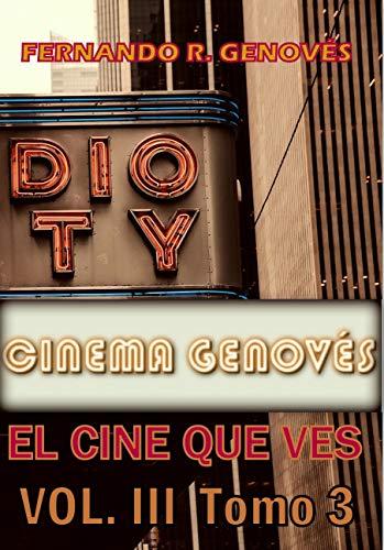 Cinema Genovés Vol. III : El cine que ves Tomo 3 (Spanish ...