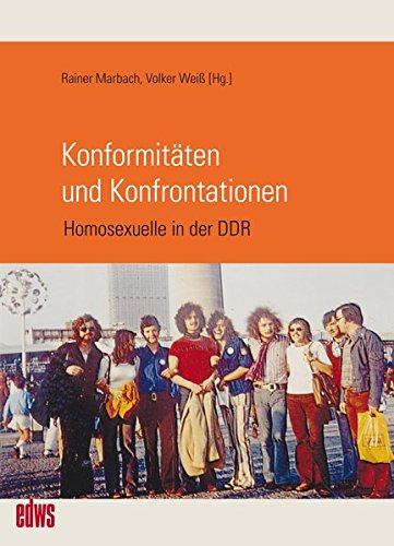 Konformitäten und Konfrontationen: Homosexuelle in der DDR (Edition Waldschlösschen) Taschenbuch – 1. April 2017 Rainer Marbach Volker Weiß Klaus Berndl Maria Borowski