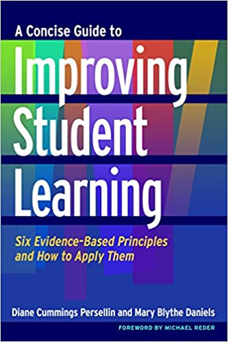 A Concise Guide to Improving Student Learning  Six Evidence-Based  Principles and How to Apply Them Kindle Edition ffb5d835f737d