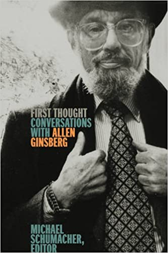 ??EXCLUSIVE?? First Thought: Conversations With Allen Ginsberg. grupo muere designed larval Visit World garantia sobre