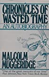 Chronicles of Wasted Time 9780895267627