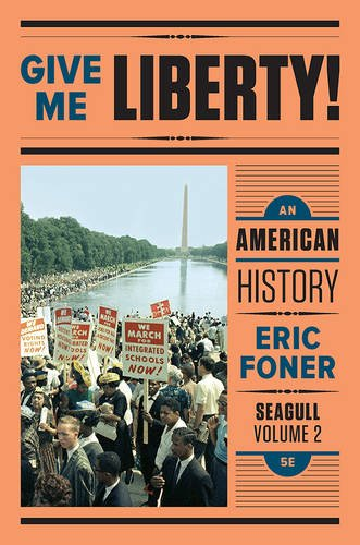 Give Me Liberty,Seagull Ed.,Vol.2 Text