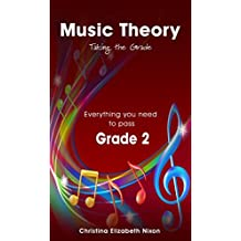 Music Theory Grade 2 Taking the Grade (music theory taking the grade)