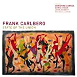 State of the Union by Frank Carlberg (2006-11-21)