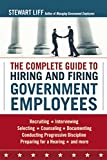 img - for The Complete Guide to Hiring and Firing Government Employees book / textbook / text book