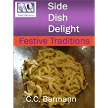 Tastelishes Side Dish Delight: Festive Traditions