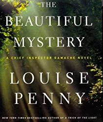 { THE BEAUTIFUL MYSTERY: A CHIEF INSPECTOR GAMACHE NOVEL (CHIEF INSPECTOR GAMACHE NOVEL #NO. 8) } By Penny, Louise ( Author ) [ Aug - 2012 ] [ Compact Disc ]
