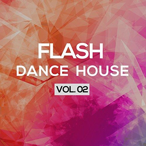 Flash Dance House, Vol. 2
