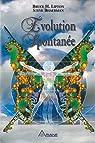 Evolution spontanée par Bruce H. Lipton