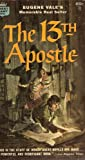 img - for The 13th Apostle book / textbook / text book