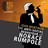 img - for The Anti-Social Behaviour of Horace Rumpole book / textbook / text book