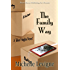 The Family Way (Tabor Heights, Ohio)