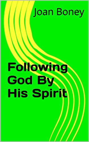 Following God By His Spirit (Life in Christ Book 3)