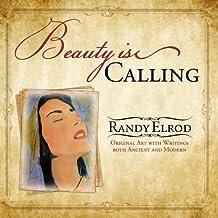 Beauty Is Calling by Randy Elrod (2008-12-01)