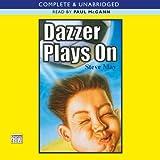 Dazzer Plays On