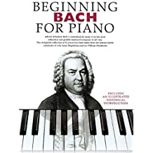 Beginning Bach for Piano: Beginning Piano Series