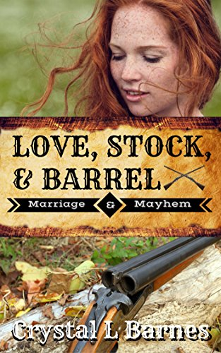 Love, Stock, & Barrel (Marriage & Mayhem Book 2) cover